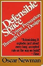 Defensible Space-Crime and Prevention Through Urban Design
