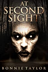 At Second Sight: A Not Forgotten Novel Kindle Edition