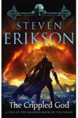 The Crippled God: Book Ten of The Malazan Book of the Fallen Kindle Edition