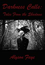 Darkness Calls: Tales From The Shadows