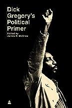 Dick Gregory's Political Primer (Amistad Revival)