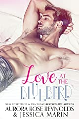 Love At The Bluebird Kindle Edition