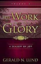 The Work and the Glory - Volume 5 - A Season of Joy