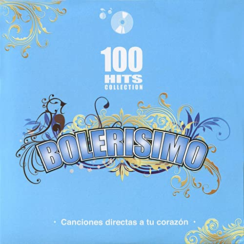 Bolerisimo - 100 Hits Collection