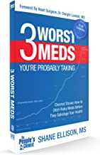 3 WORST MEDS, Former Big Pharma Chemist Teaches How the Three Worst Prescription Medications are Harmful to Health & Longevity - Naturally Control Blood Pressure, Blood Clots & Cholesterol 2018