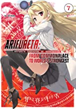 Arifureta: From Commonplace to World's Strongest Volume 7