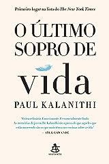O último sopro de vida (Portuguese Edition) Kindle Edition