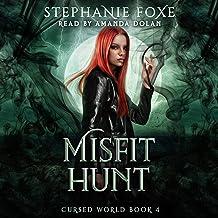 Misfit Hunt: An Urban Fantasy (Cursed World, Book 4)