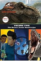 Camp Cretaceous, Volume Two: The Deluxe Junior Novelization (Jurassic World: Camp Cretaceous) Kindle Edition