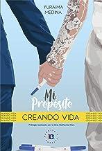 Mi propósito: Creando vida. (Spanish Edition)