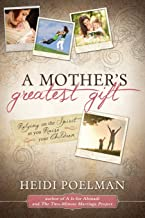A Mother's Greatest Gift: Relying on the Spirit as You Raise Your Children
