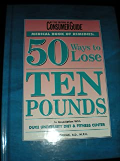 Medical Book of Remedies: 50 Ways to Lose Ten Pounds