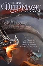 The Best of Deep Magic: Anthology One (Deep Magic collections)