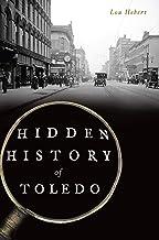 Hidden History of Toledo (English Edition)