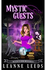 Mystic Guests (Mystic's End Mysteries Book 1) Kindle Edition