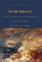 Horrible Shipwreck!