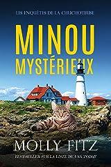 Minou Mystérieux (Les Enquêtes de la Chuchoteuse t. 1) Format Kindle