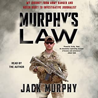 Murphy's Law: My Journey from Army Ranger and Green Beret to Invetigative Journalist