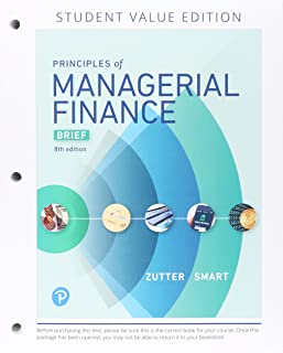Principles of Managerial Finance, Brief, Student Value Edition Plus Mylab Finance with Pearson Etext - Access Card Package