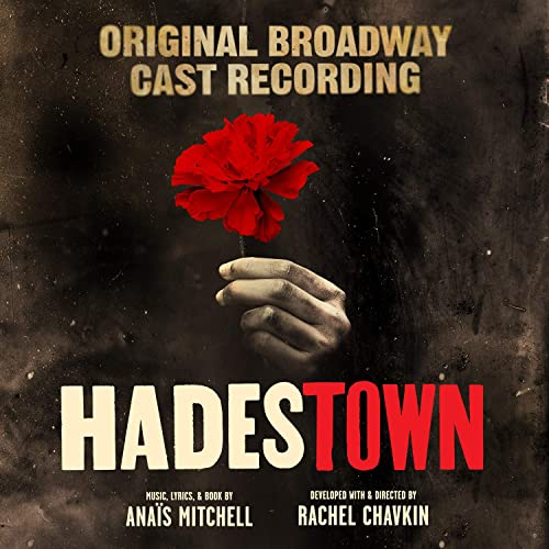 Hadestown (Original Broadway Cast Recording) by Anais Mitchell on