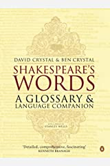 Shakespeare's Words: A Glossary and Language Companion Kindle Edition