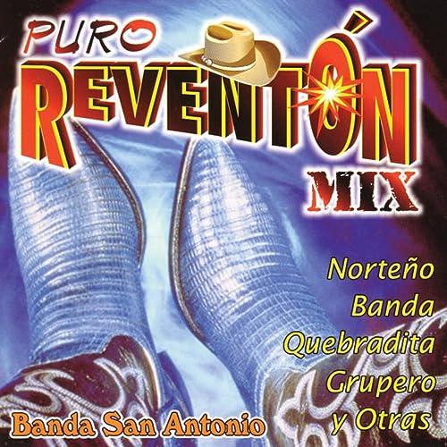 Puro Reventón Mix - Norteño, Banda, Quebradita, Grupero y Otras -