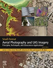 Small-Format Aerial Photography and UAS Imagery: Principles, Techniques and Geoscience Applications