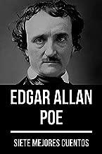 7 mejores cuentos de Edgar Allan Poe (Spanish Edition)