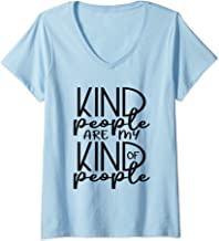Womens Kind People Are My Kind of People Inspirational V-Neck T-Shirt