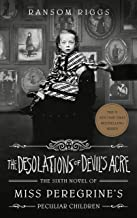 The Desolations of Devil's Acre (Miss Peregrine's Peculiar Children)