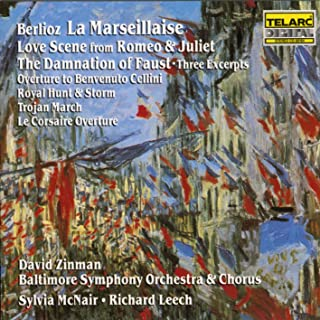 Berlioz: La Marseillaise - Love Scene from Roméo & Juliet - The Damnation of Faust, Three Excerpts, etc... / McNair, Leech, Zinman