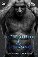 The Beautiful and The Damned: Ace of Spades MC- Book One Kindle Edition