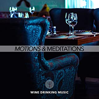 Motions and Meditations