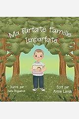 Ma Parfaite Famille Imparfaite Kindle Edition