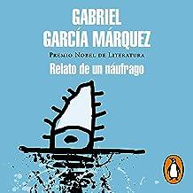 Relato de un náufrago [The Story of a Shipwrecked Sailor]