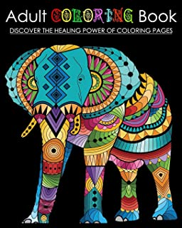 Adult Coloring Book: Discover The Healing Power of Mandala Pages