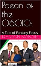 Paean of the 06010: A Tale of Fantasy Focus