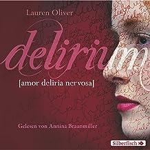 Delirium: Amor-Trilogie 1