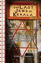 Last Jews of Kerala: The 2,000-Year History of India's Forgotten Jewish Community