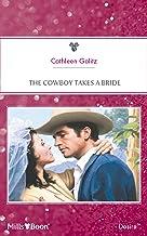 The Cowboy Takes A Bride (The Bridal Bid Book 1)