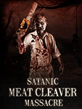 Satanic Meat Cleaver Massacre