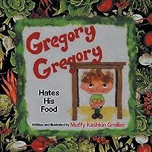 غريغوري ، غريغوري Hates His للطعام
