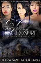 Full Disclosure: A Tale of Revelation and Resentment (Undisclosed Book 4)
