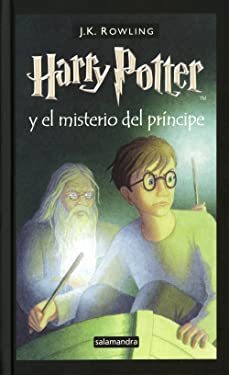 Harry Potter Y El Misterio Del Principe/ Harry Potter and the Half-Blood Prince (Spanish Edition)