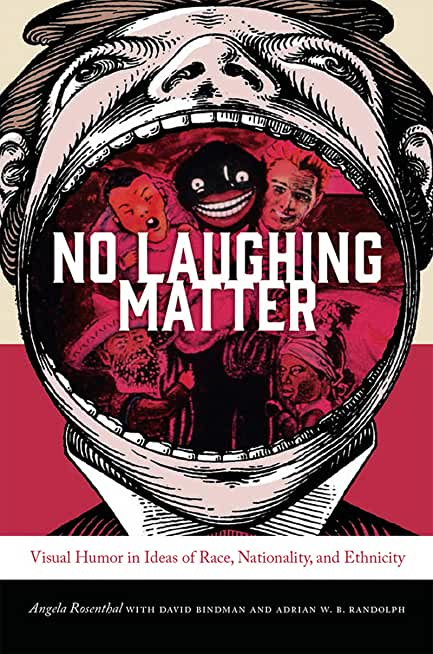 No Laughing Matter: Visual Humor in Ideas of Race, Nationality, and Ethnicity (Interfaces: Studies in Visual Culture) (English Edition)