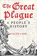 The Great Plague: A People's History