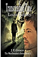 Louis' Legacy (The Watchmaker's Series Book 2) Kindle Edition