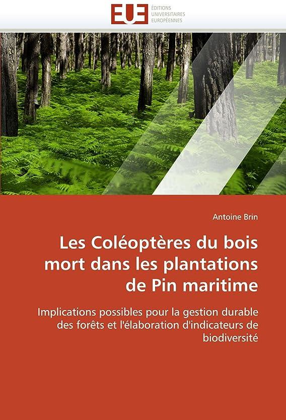 せがむ一次唯一Les Coléoptères Du Bois Mort Dans Les Plantations de Pin Maritime (Omn.Univ.Europ.)