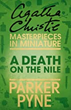 A Death on the Nile (Parker Pyne): An Agatha Christie Short Story (English Edition)