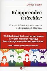 Réapprendre à décider: Et si choisir les stratégies gagnantes était un vrai sport d'équipe? (Sens) Format Kindle